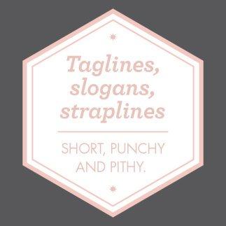 Taglines, Slogans Straplines Graphic Panel